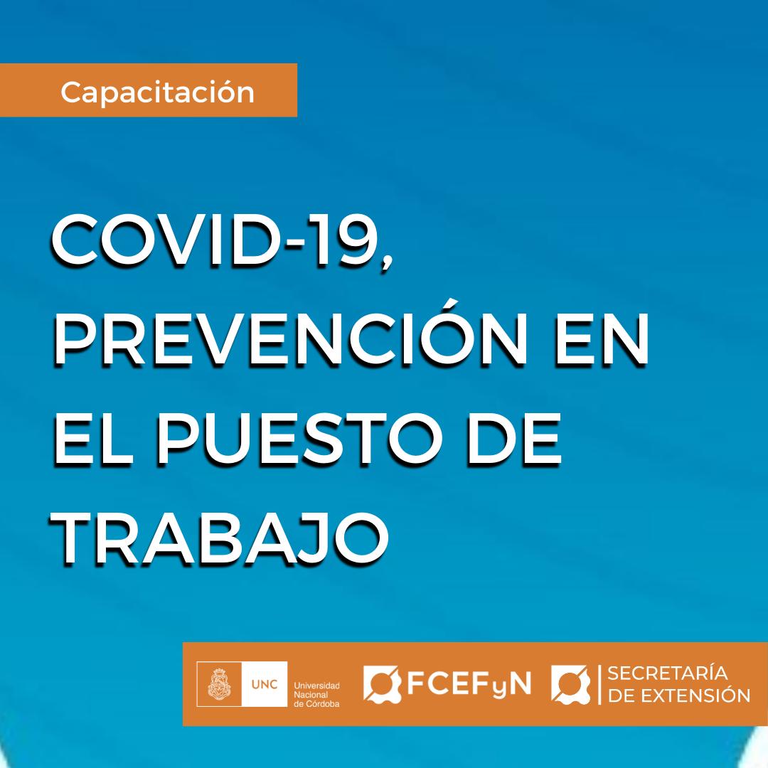 COVID-19, PREVENCIÓN EN EL PUESTO DE TRABAJO