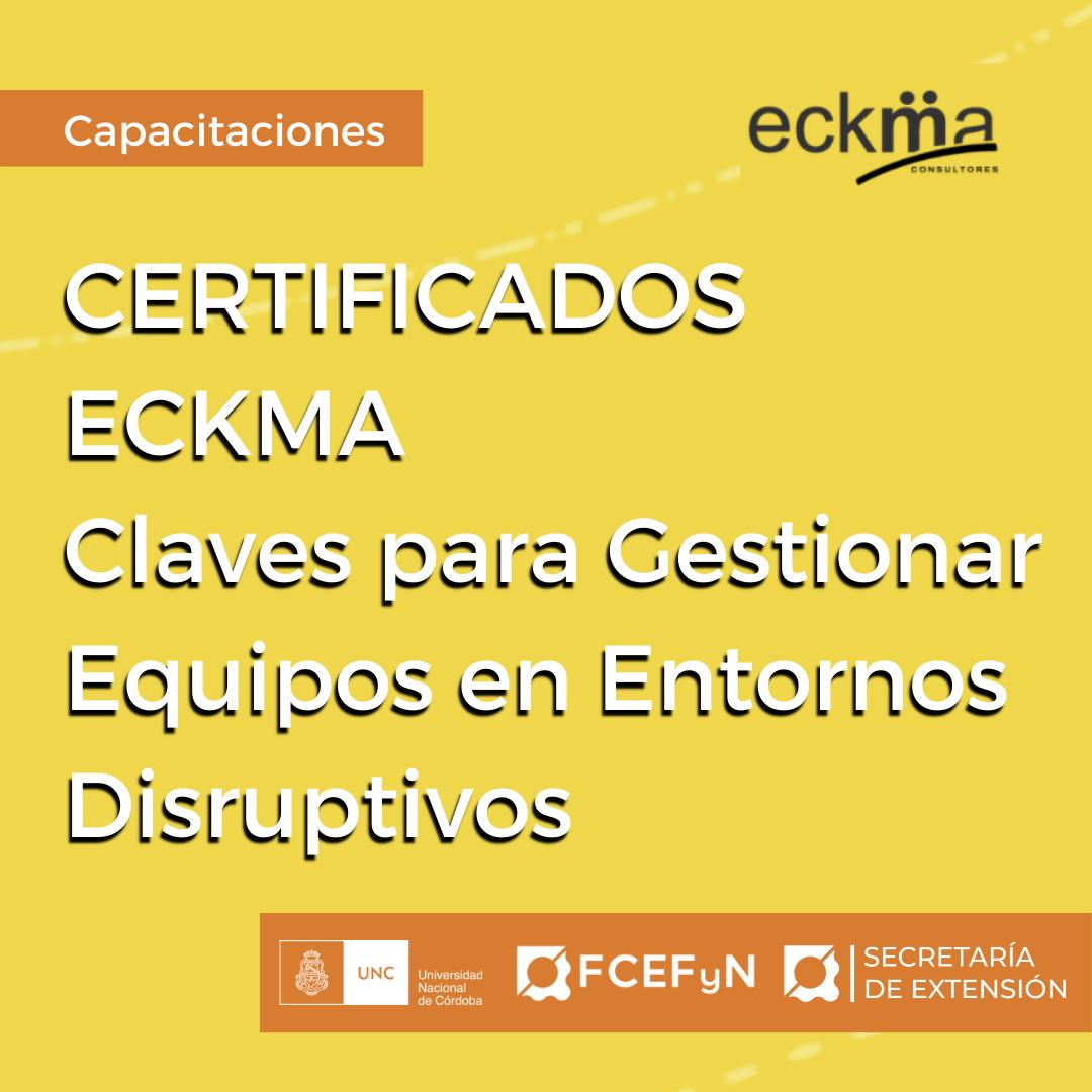 Certificados Claves para Gestionar Equipos en Entornos Disruptivos