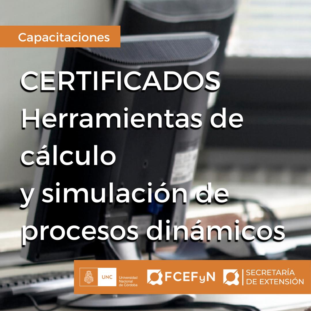 Certificados Herramientas de cálculo y simulación de procesos dinámicos