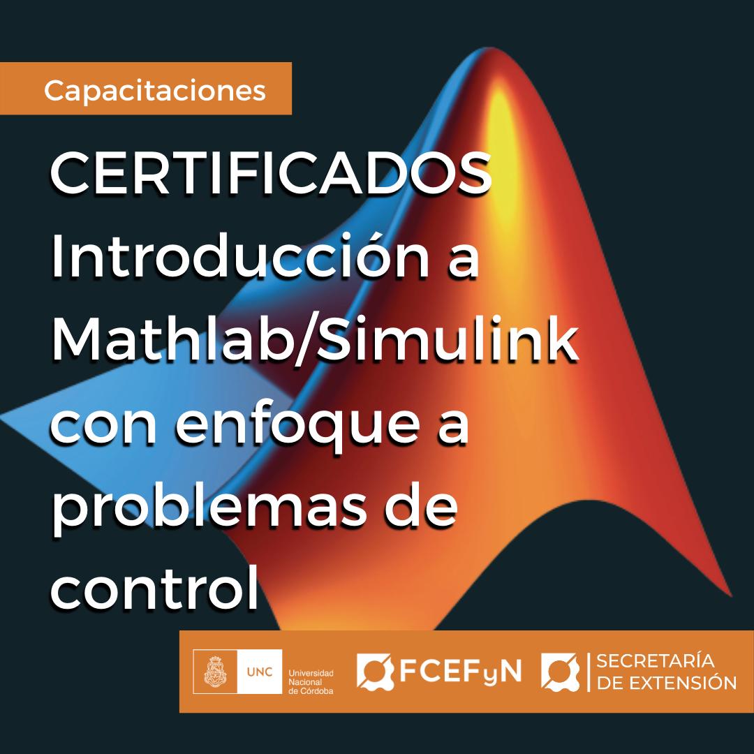 Certificados Introduccion a Mathlab/simulink con enfoque a problemas de control