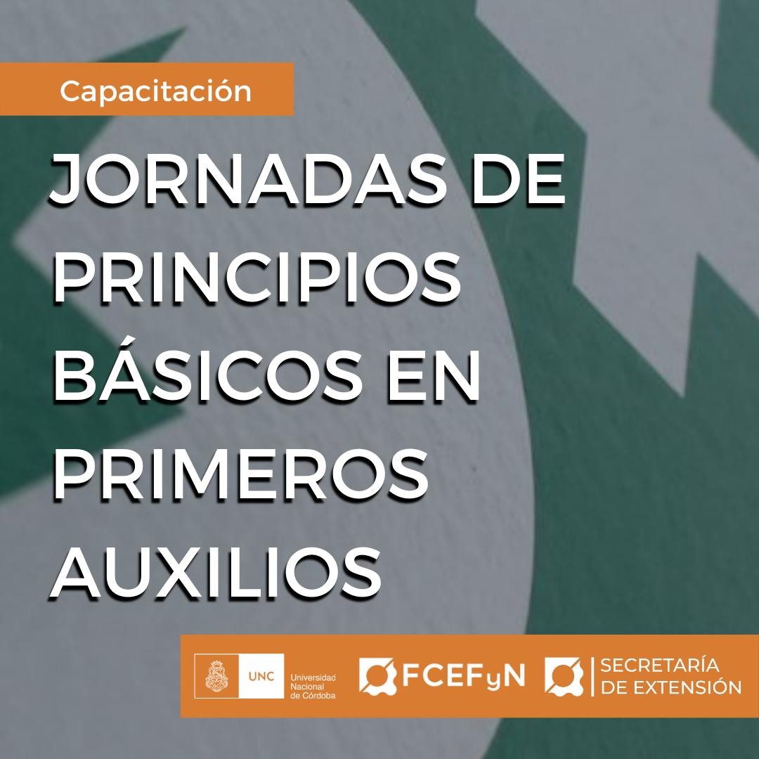 JORNADAS DE PRINCIPIOS BÁSICOS EN PRIMEROS AUXILIOS