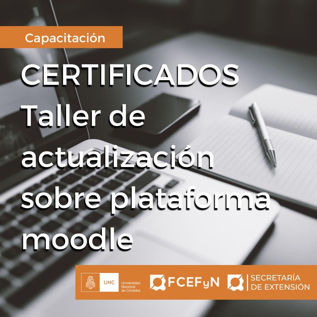 Certificados Taller de Actualización sobre plataforma moodle