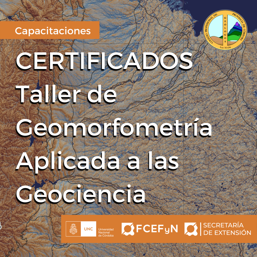 Certificados Taller Geomorfometría Aplicada a las Geociencias