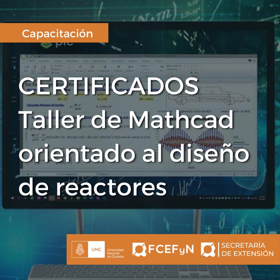 CertificadosTaller de Mathcad orientado al diseño de reactores