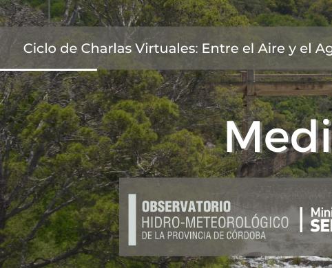 Ciclo de charlas virtuales: Entre el Agua y el Aire.