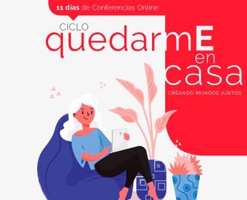 Ciclo de conferencias ''quedarmE en casa'' - MundosE